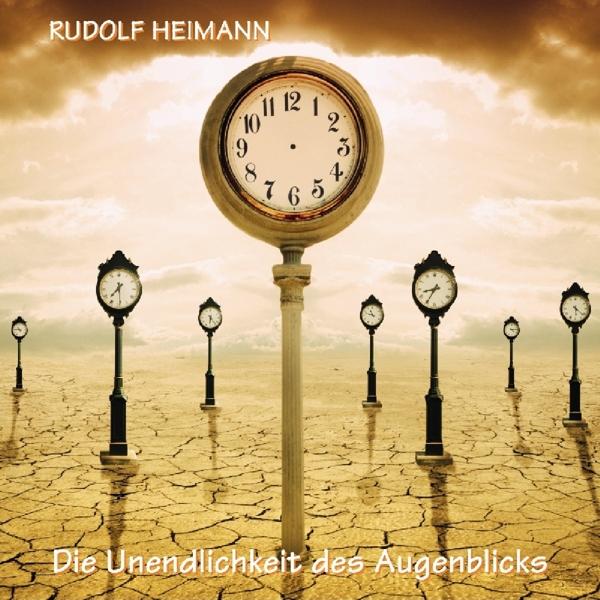 """Rudolf Heimann """"Die Unendlichkeit des Augenblicks"""" CD"""